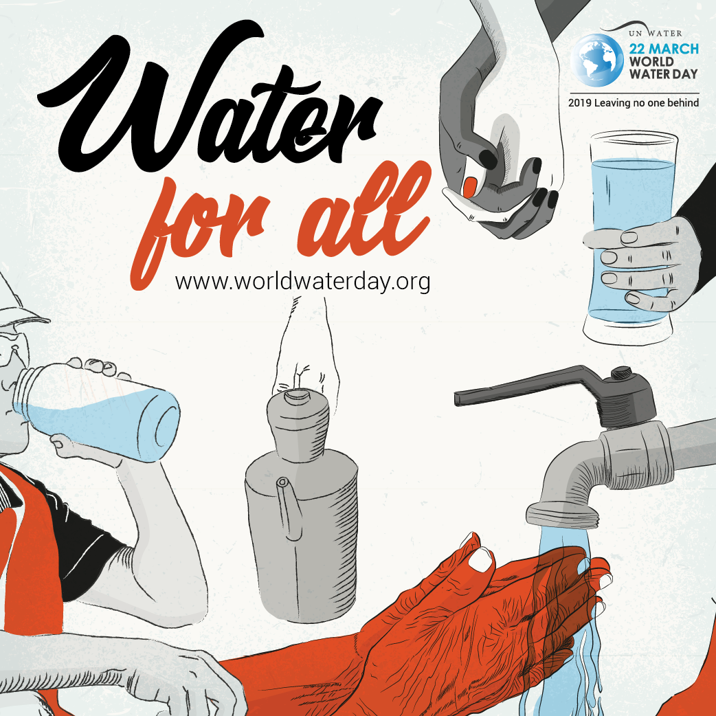 Water for All! -World Water Day 2019